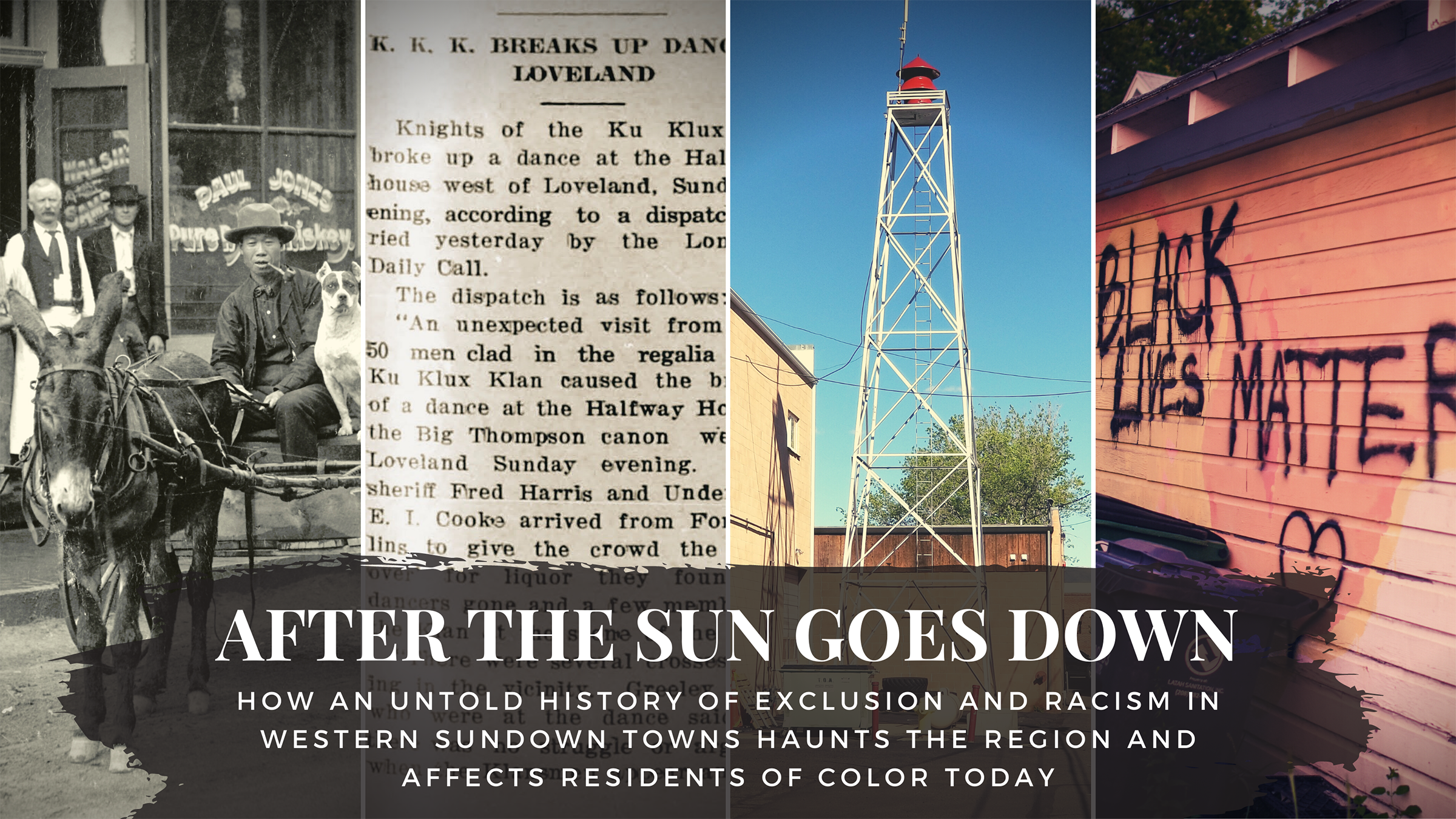 After The Sun Goes Down: How an untold history of exclusion and racism in Western sundown towns haunts the region and affects residents of color today