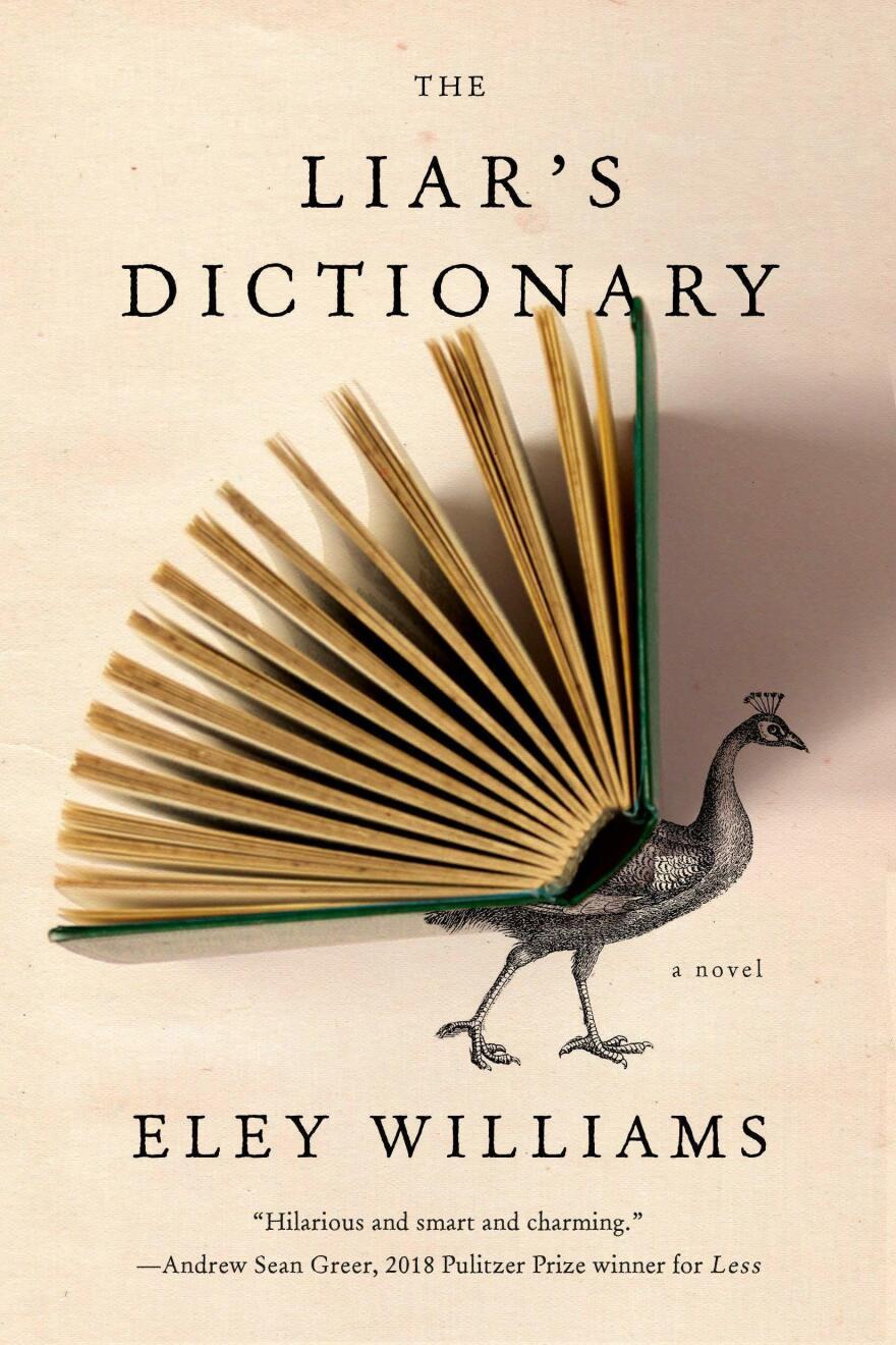 <em>The Liar's Dictionary</em>, by Eley Williams