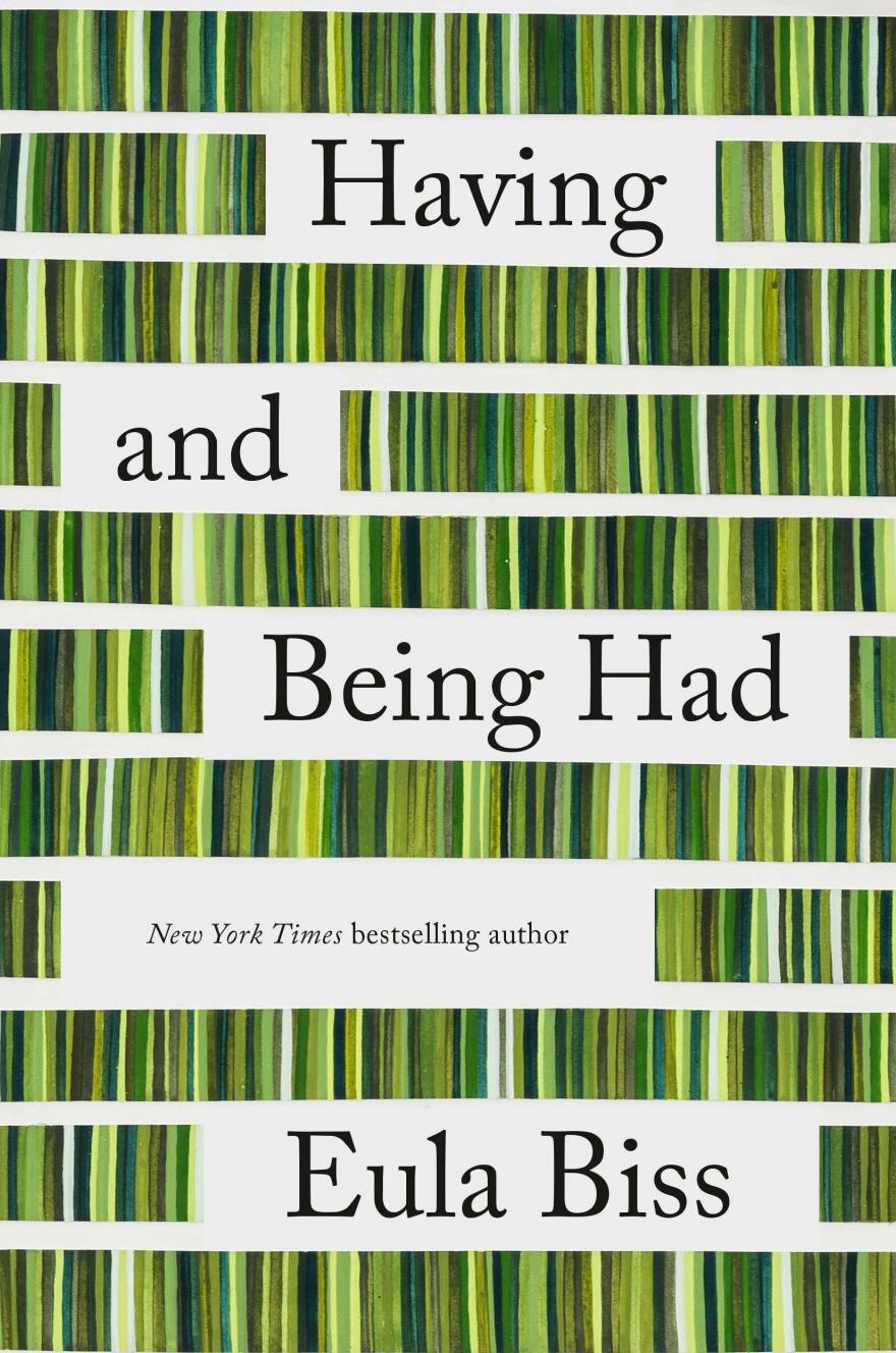 <em>Having and Being Had,</em> by Eula Biss