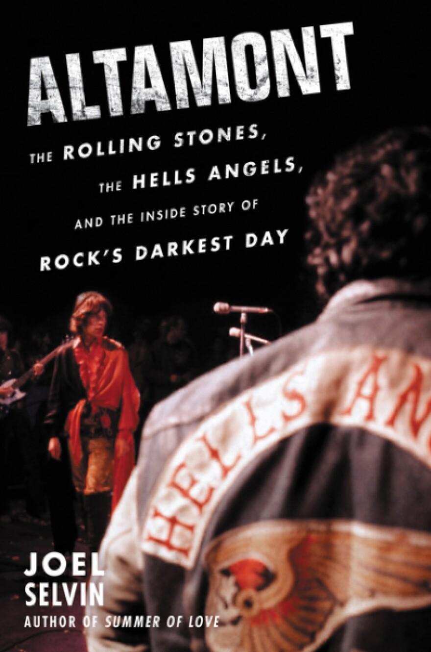 """The cover of """"Altamont The Rolling Stones, the Hells Angels, and the Inside Story of Rock's Darkest Day,"""" by Joel Selvin. (Courtesy of Harpercollins)"""