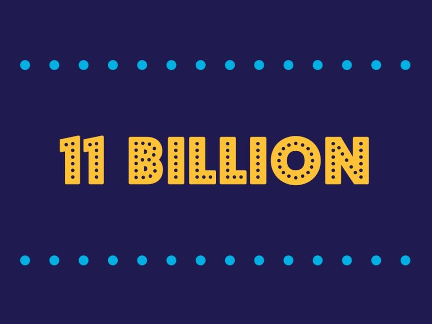 11 Billion