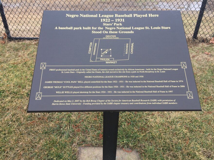 A marker has been placed near the intersection of Compton and Market on the Harris Stowe State University campus to mark the former home of the St. Louis Stars Negro National League team.