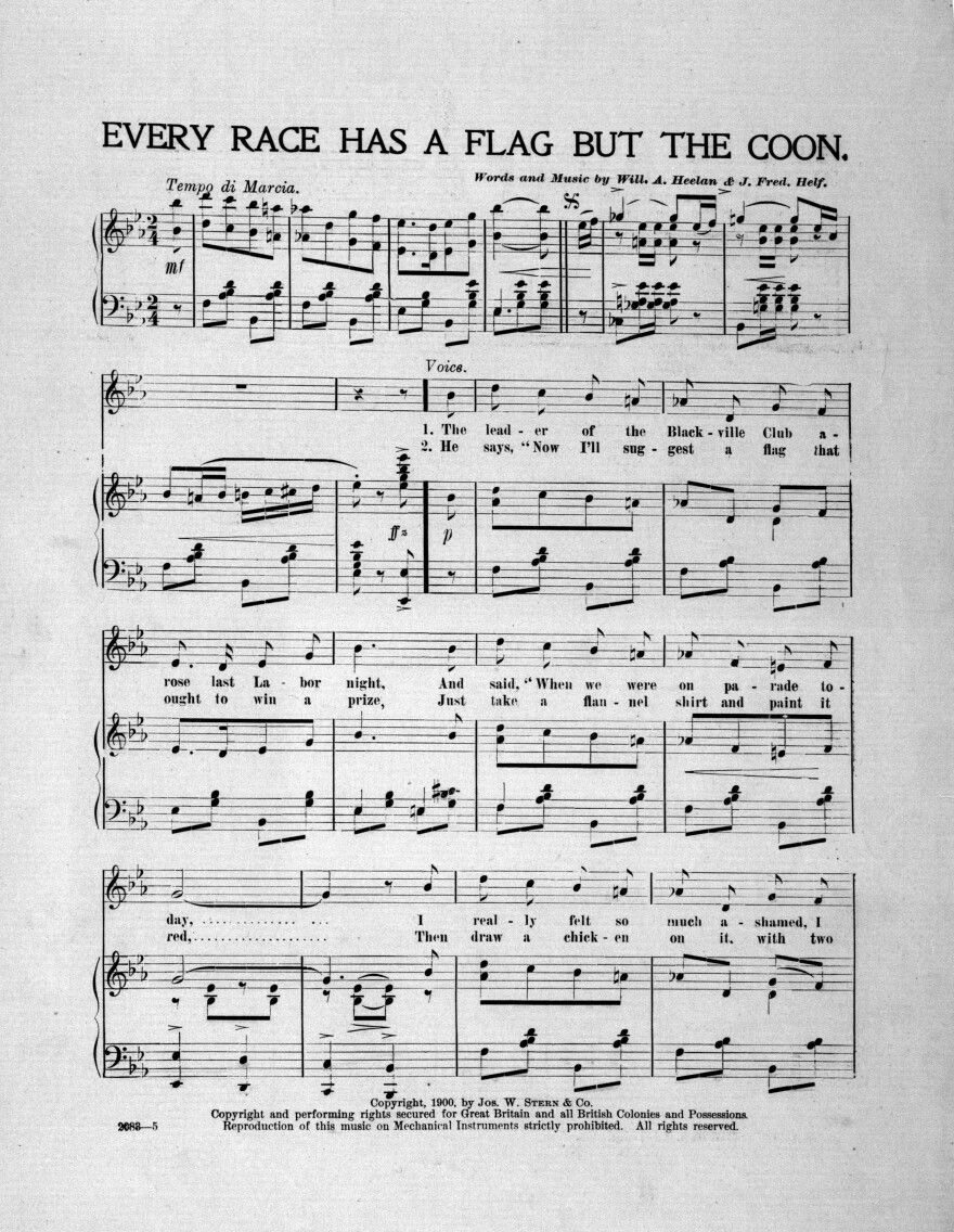 "Sheet music for ""Every Race Has a Flag But the Coon,"" published in 1900."