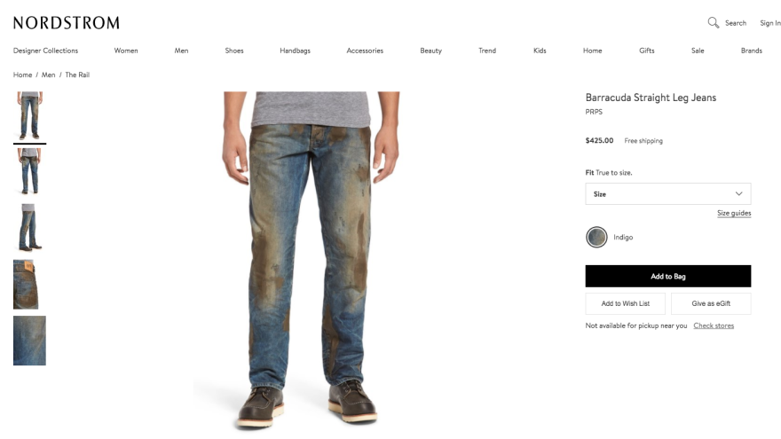 "Nordstrom is selling jeans with a ""caked-on muddy coating"" for $425."