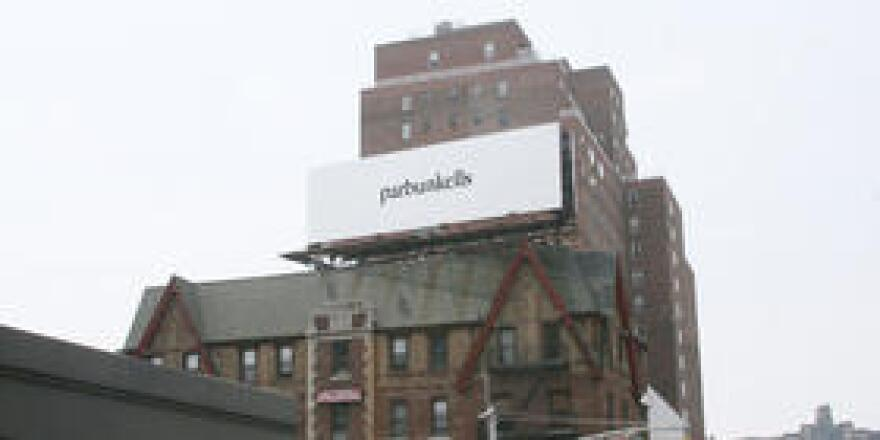 The billboard for Julia Weist's Parbunkells project.