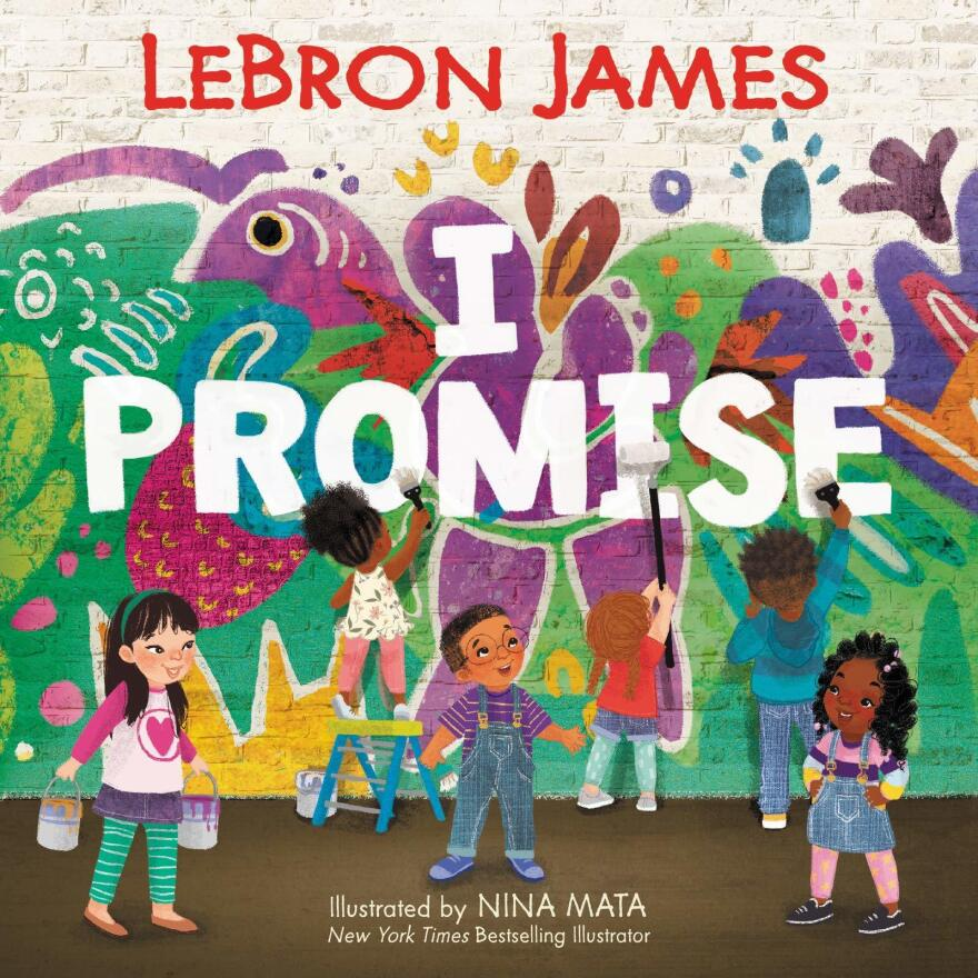 I Promise, by LeBron James and Nina Mata