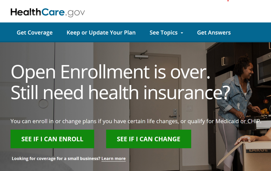 "screenshot of healthcare.gov website that says ""Open Enrollment is over. Still need health insurance?"""
