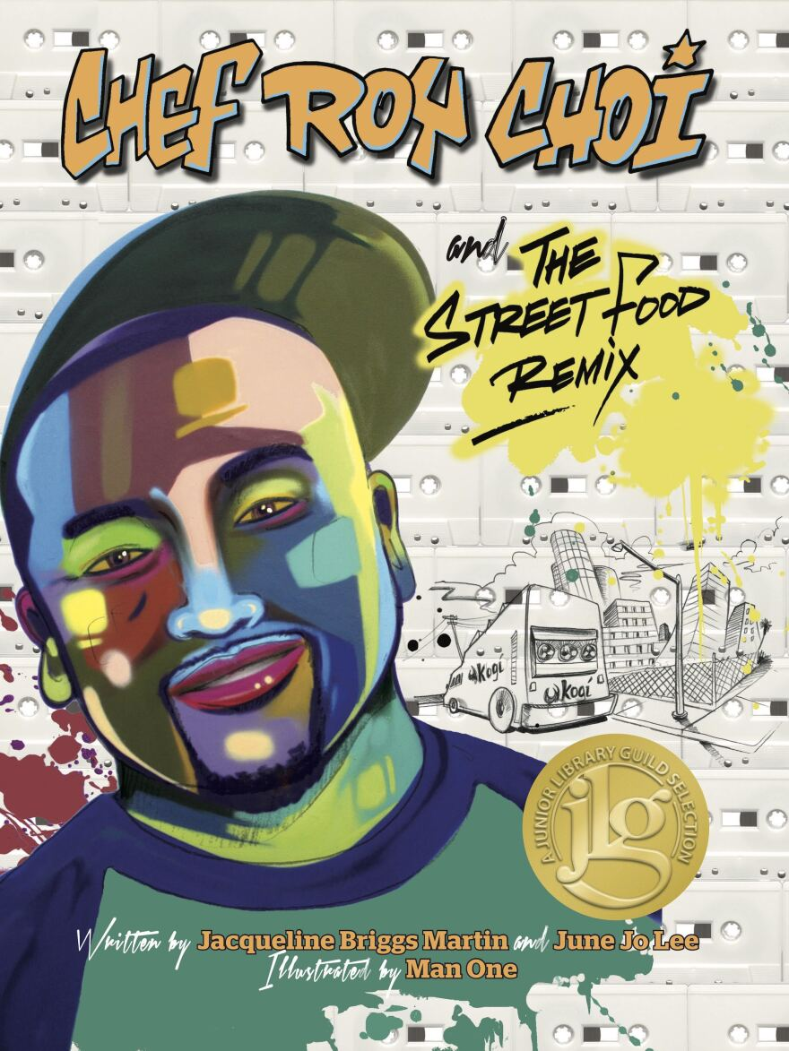 <em>Chef Roy Choi And The Street Food Remix</em> by Jo Lee and Jacqueline Briggs Martin