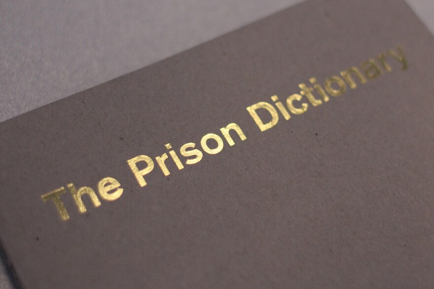 The Prison Dictionary was produced by Saint Louis University's Prison Program and Inmates at ERDCC