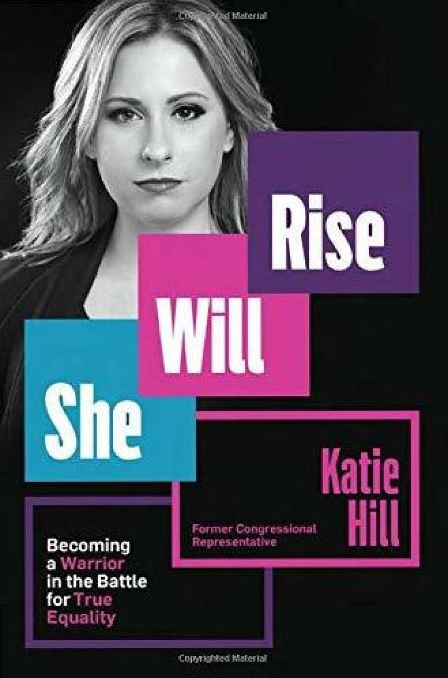 <em>She Will Rise: Becoming a Warrior in the Battle for True Equality,</em> by Katie Hill