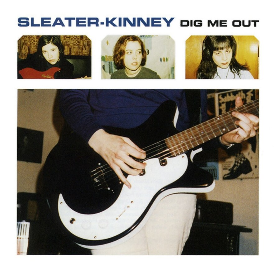 Dig Me Out by Sleater-Kinney