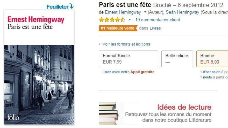 <em>Paris est une fete</em> — the French title for Ernest Hemingway's <em>A Moveable Feast</em> — is currently the No. 1 seller on France's Amazon website.