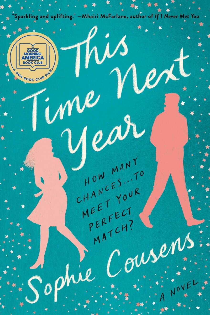 <em>This Time Next Year, </em>by Sophie Cousens