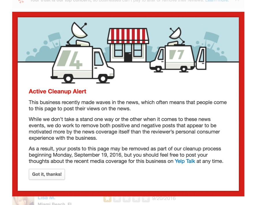 """Airing political views through Yelp has become such a popular pastime that the site had to create a """"cleanup"""" alert.<strong> </strong>A business undergoing a cleanup will have a large red box like this one at the top of its page noting that it is being closely monitored by Yelp staff."""