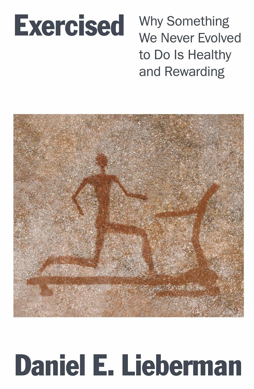 <em>Exercised: Why Something We Never Evolved to Do Is Healthy and Rewarding,</em> by Daniel E. Lieberman