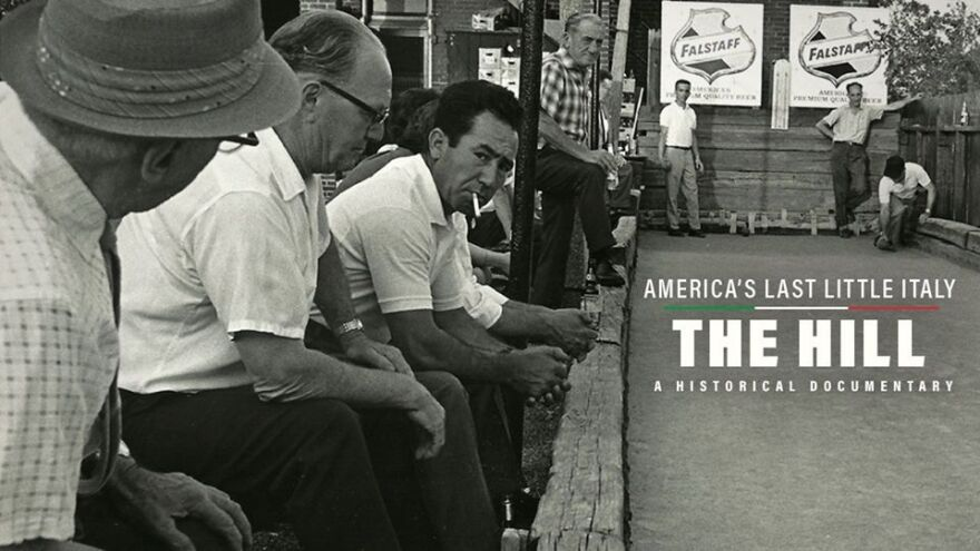 """America's Last Little Italy: The Hill"" is screening July 10-19 as part of the 20th Annual Filmmakers Showcase."