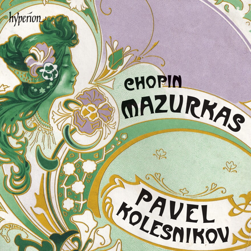 Pavel Kolesnikov plays Chopin's Mazurkas.