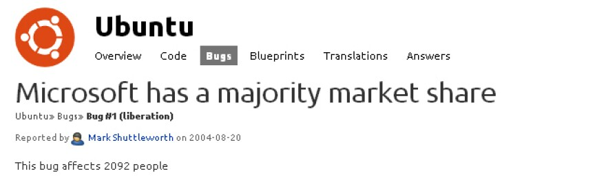 Since it was first filed in August of 2004, Ubuntu's Bug #1 attracted many comments. With comment number 1834, Mark Shuttleworth declared the issue fixed today.