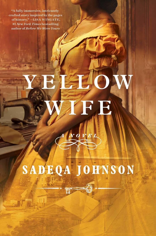 Yellow Wife, by Sadeqa Johnson