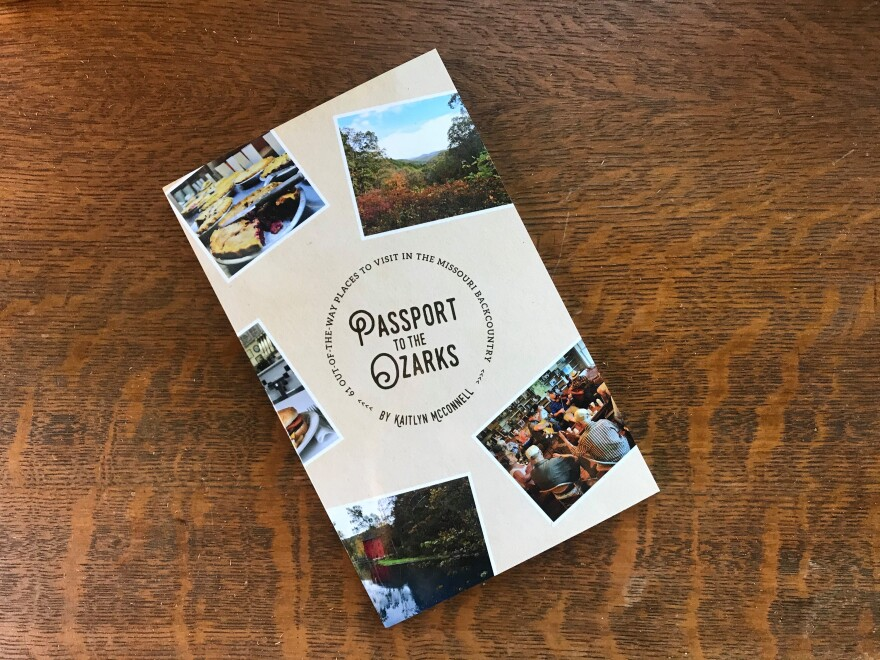 """Passport to the Ozarks"" by Kaitlyn McConnell highlights 61 spots in the Ozark region."
