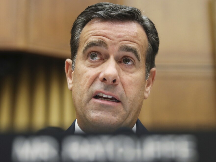Rep. John Ratcliffe, R-Texas, won't be President Trump's nominee to serve as director of national intelligence after all, Trump said on Friday.