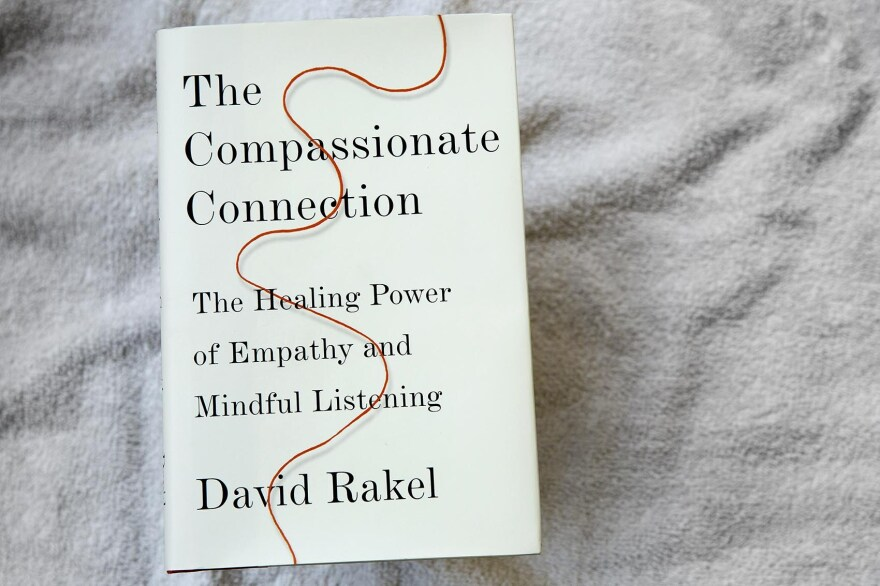 The Compassionate Connection, by David Rakel. (Robin Lubbock/WBUR)