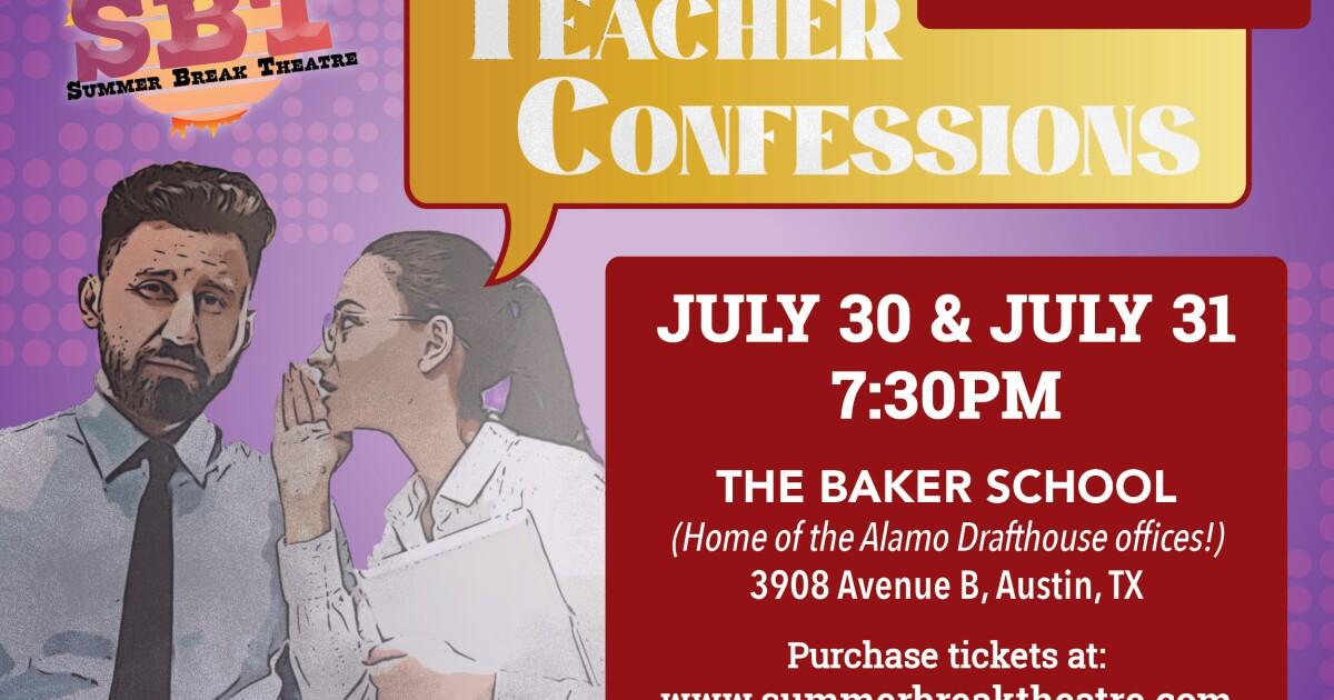 'We Want To Celebrate Them': Summer Break Theatre Presents 'Teacher Confessions'