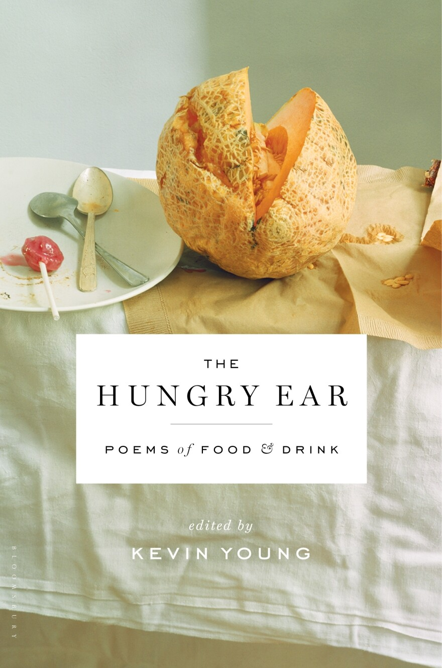 """<a href=""""http://www.npr.org/books/titles/165220050/the-hungry-ear-poems-of-food-drink?tab=excerpt#excerpt"""">Read an excerpt of The Hungry Ear</a>"""