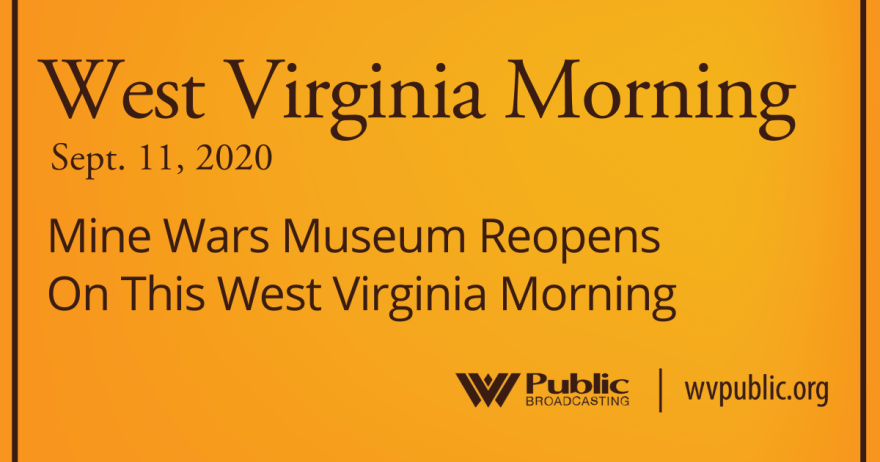 091120 Mine Wars Museum Reopens On This West Virginia Morning