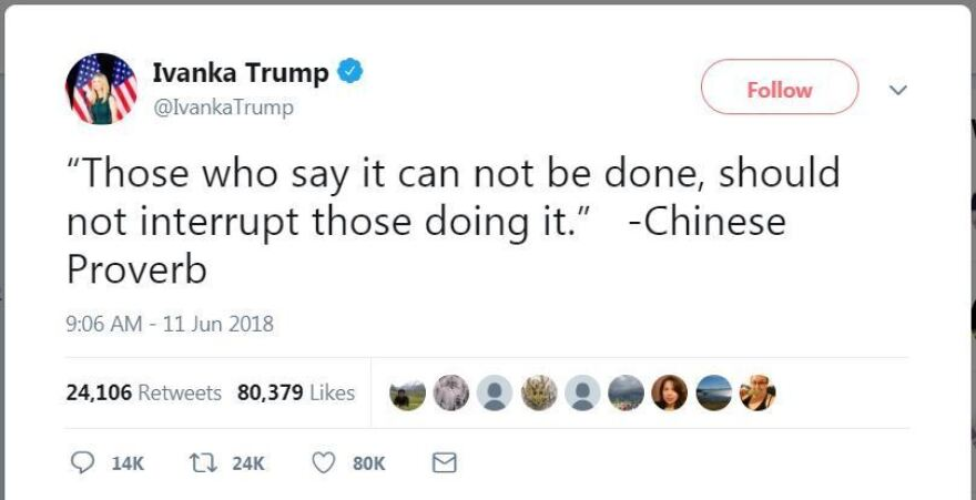 """After presidential adviser Ivanka Trump tweeted what she called a """"Chinese Proverb,"""" many in China (and beyond) tried in vain to track down the quote's author."""