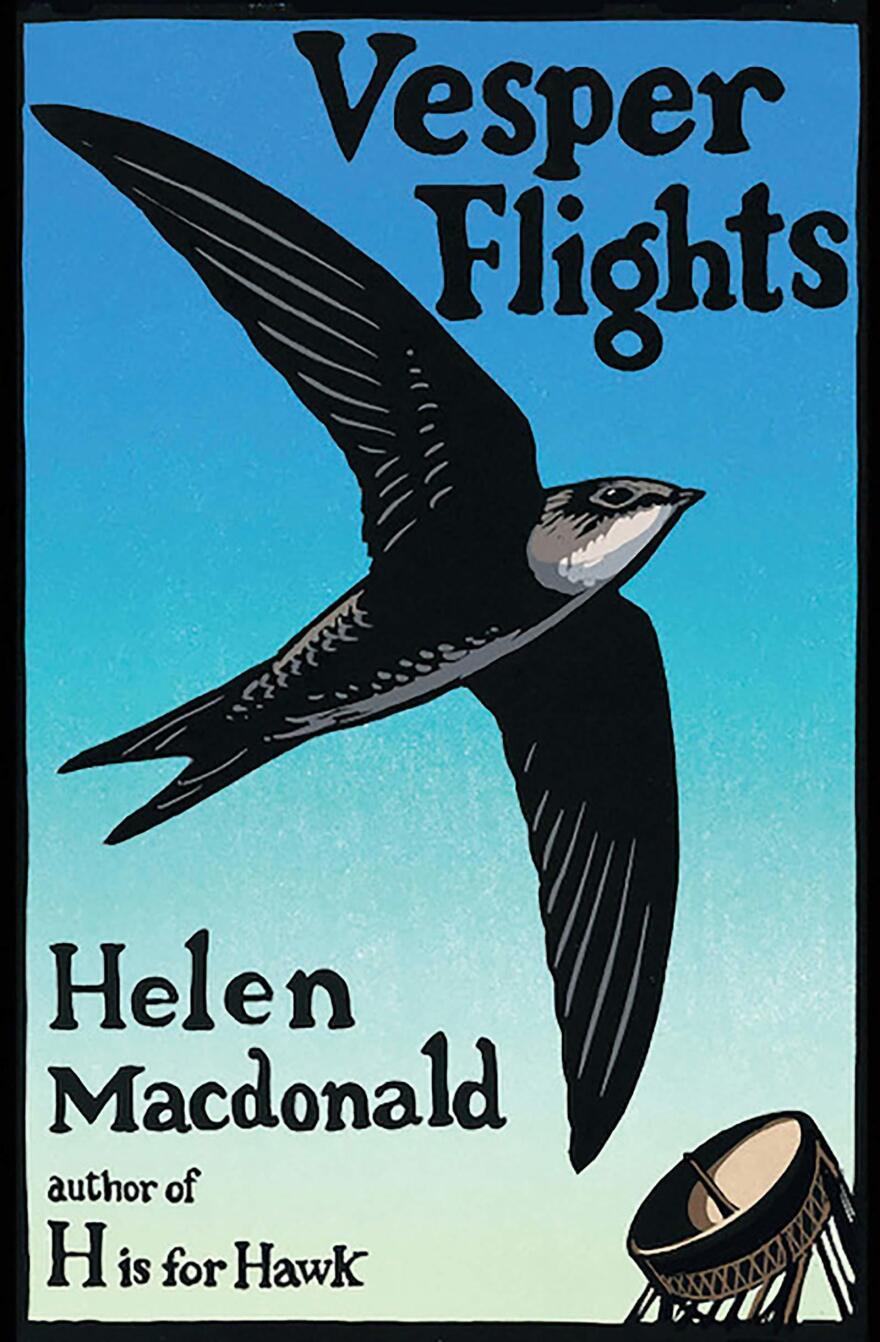 <em>Vesper Flights,</em> by Helen Macdonald