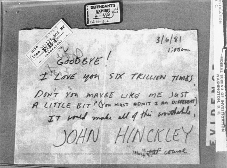 A note written by Hinckley to actress Jodie Foster just over three weeks before President Reagan and others were shot was used as evidence in his trial.