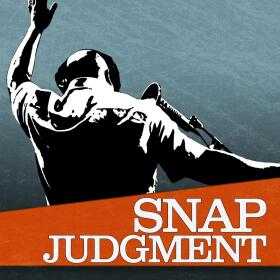 WNYC's Snap Judgement Podcast Cover