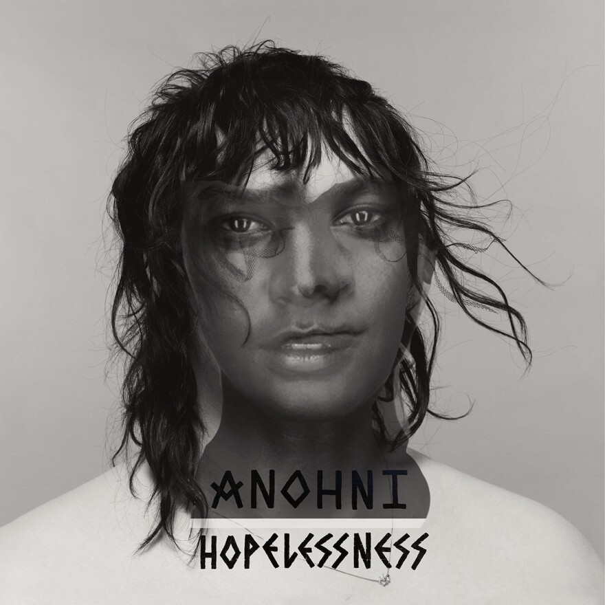 <em>Hopelessness</em>, by Anohni (Secretly Canadian, 2016)