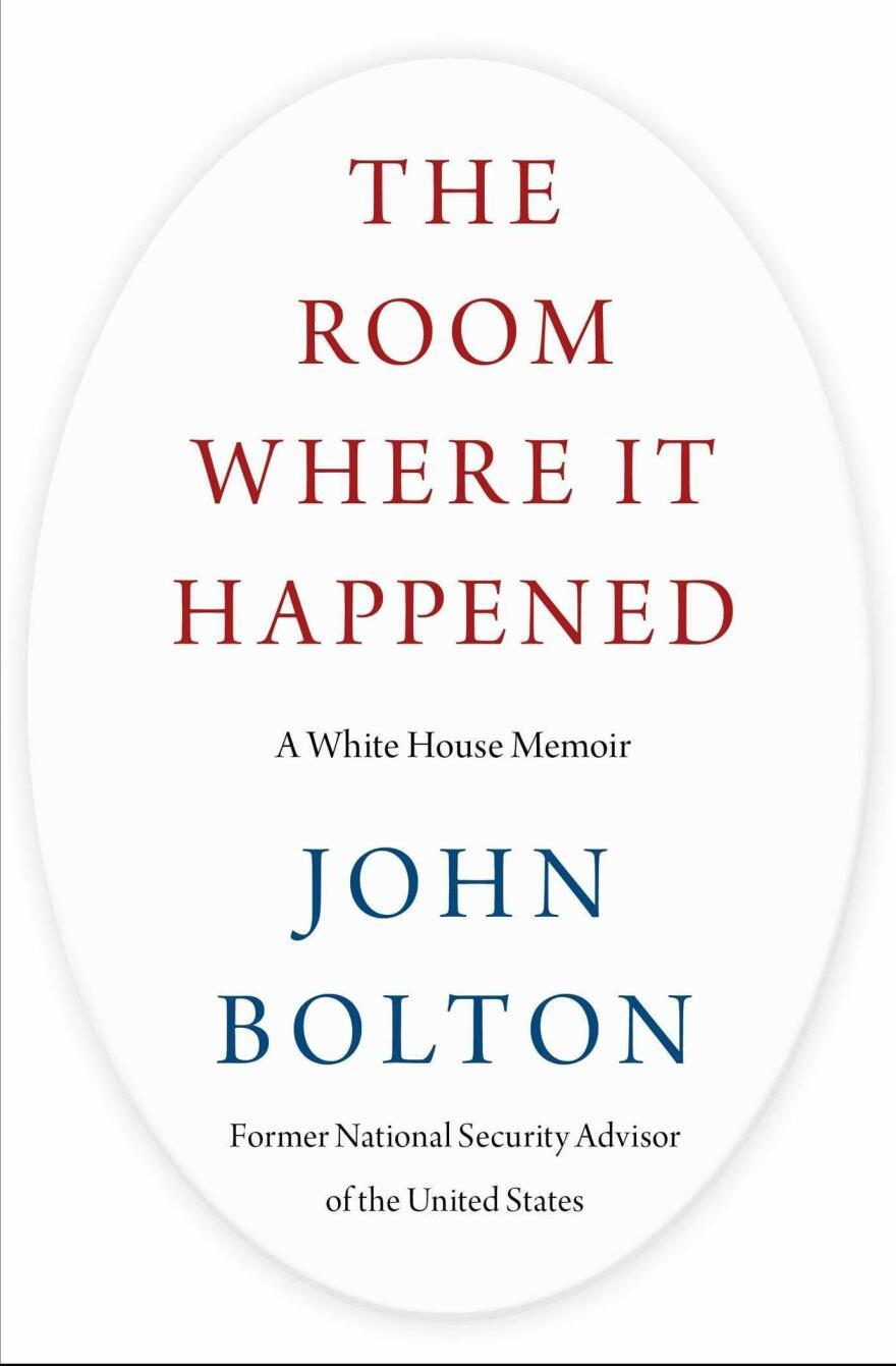 John Bolton's<em> The Room Where It Happened: A White House Memoir</em> is set to publish June 23.