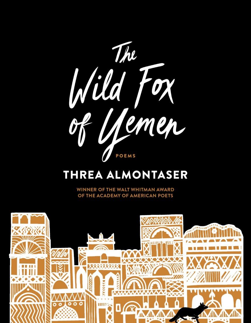 The Wild Fox of Yemen, by Threa Almontaser