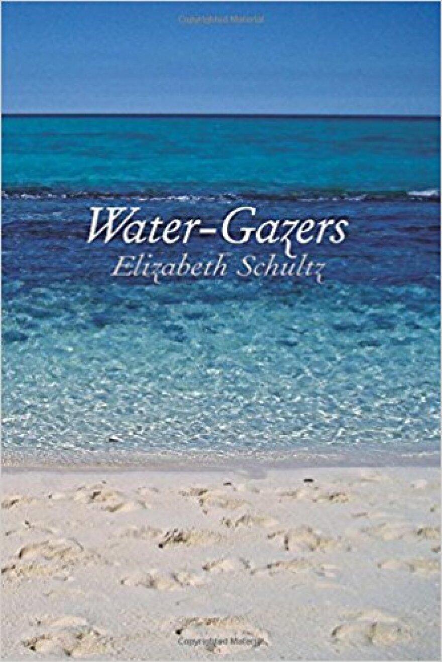120817_ak_elizabeth_schultz_water-gazers_book_cover.jpg