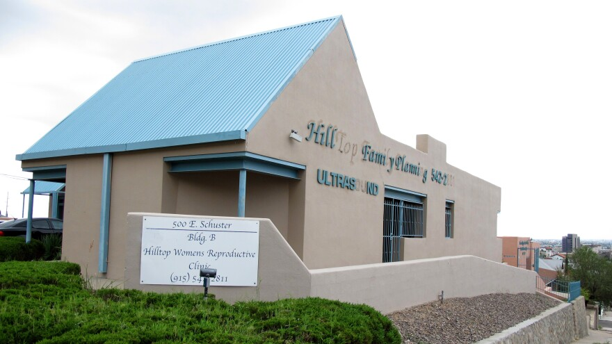 The Hilltop Women's Reproductive Clinic in El Paso, Texas, is expected to close if a state law is upheld by a federal judge.