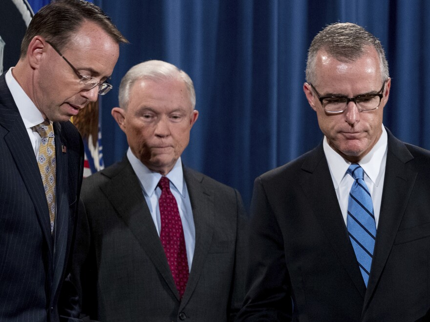 Deputy Attorney General Rod Rosenstein (from left), Attorney General Jeff Sessions and onetime acting FBI Director Andrew McCabe have all been political targets of President Trump's.