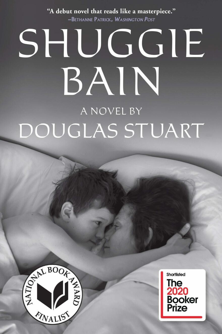 Shuggie Bain, by Douglas Stuart