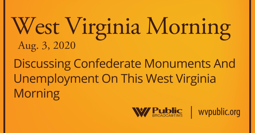 080320 Discussing Confederate Monuments And Unemployment On This West Virginia Morning