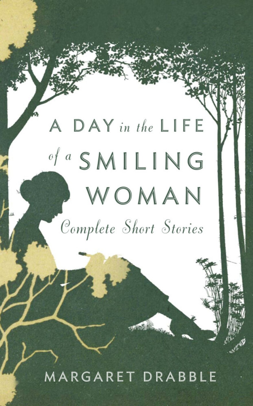 <em>A Day in the Life of a Smiling Woman</em> by Margaret Drabble