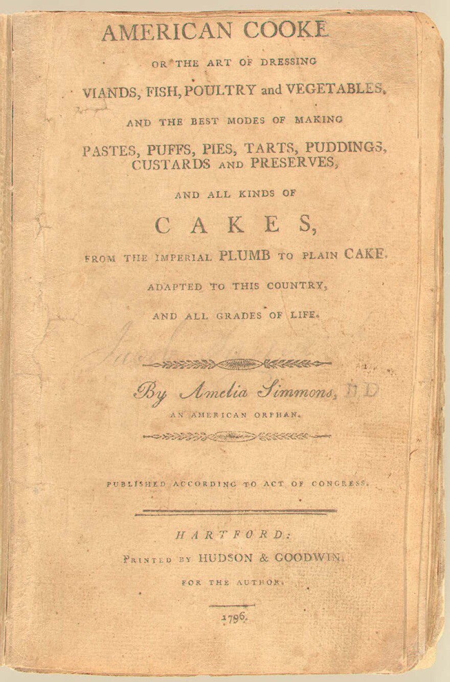 Cover of <em>American Cookery</em> by Amelia Simmons. First edition: Hartford, 1796. Printed by Hudson & Goodwin