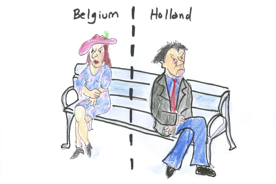 A feuding couple — one in Belgium and the other in Holland.