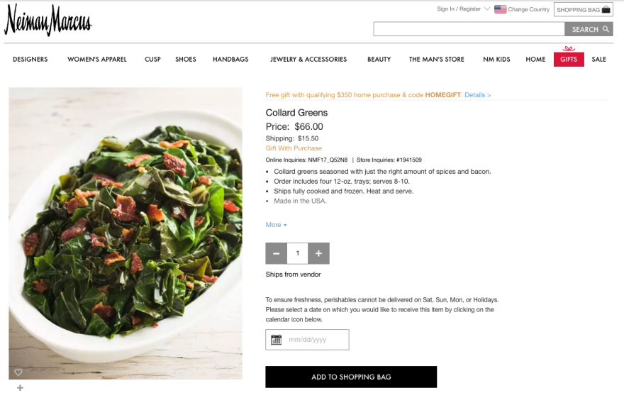 Neiman Marcus is selling collard greens for over $60, this holiday season.