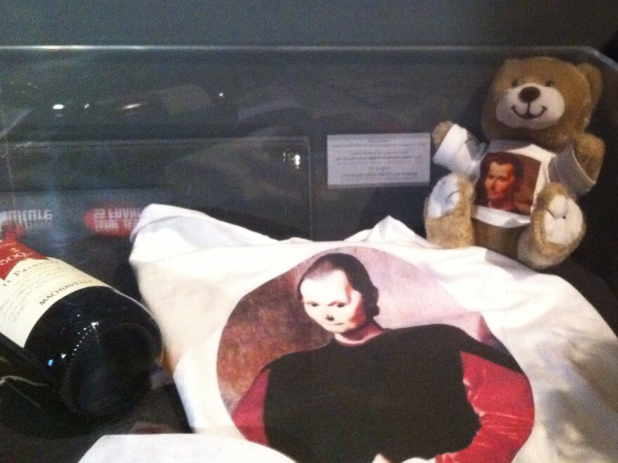 An exhibit in Rome marking the 500th anniversary of <em>The Prince</em> includes a display of T-shirts and teddy bears emblazoned with Machiavelli's face.