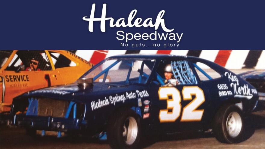 Hialeah Speedway: No Guts No Glory
