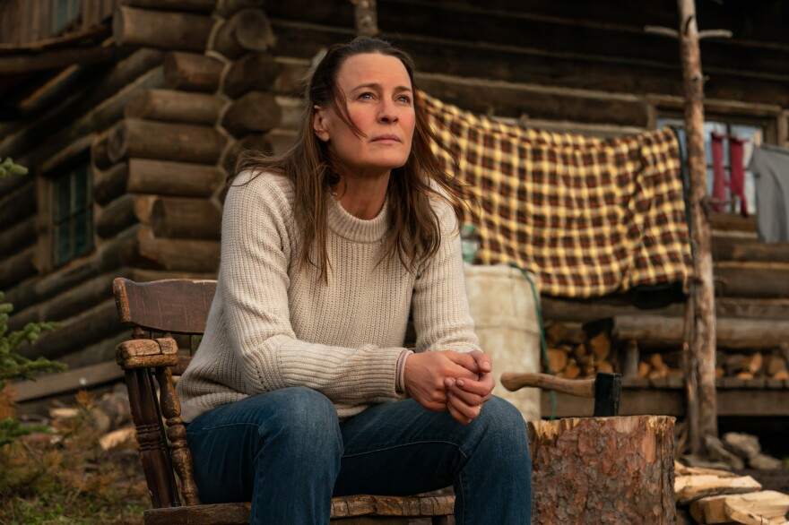 "Robin Wright stars as Edee in her feature directorial debut <em>Land. </em>Wright says her character has made a decision: ""If I die, it's on me. I'm making this cognitive choice to live off the grid and try to find a new Edee."""
