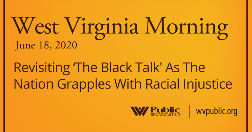 061820 Revisiting 'The Black Talk' As The Nation Grapples With Racial Injustice