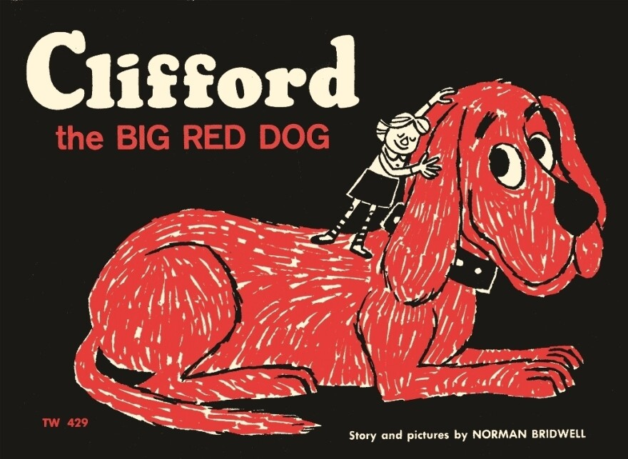"""The original, 1963 cover of <em>Clifford the Big Red Dog</em>. """"[I] was shocked when it was accepted for publication, because I'd never written anything before,"""" says Norman Bridwell."""